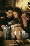 No Hate. No Love. [TERMINÉE] cover