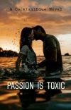 Passion is Toxic cover