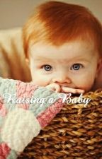 Raising a Baby (Tony Stark Style) by Mockingjay216