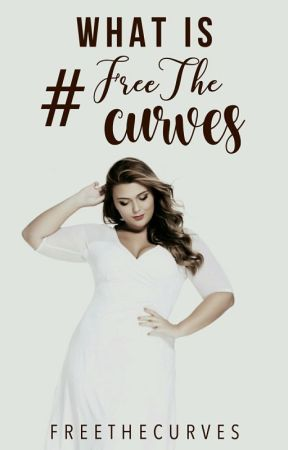What is #FREETHECURVES?  by FREETHECURVES