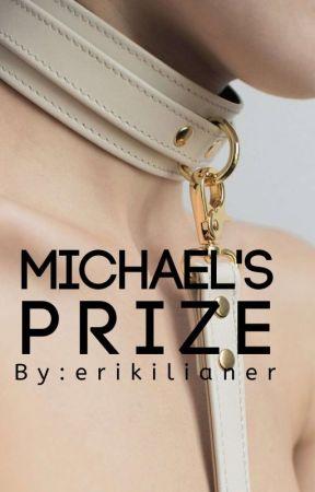 Michael's Prize by erikilianer
