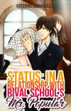 Status: In A Relationship With Rival School's Mr. Popular cover