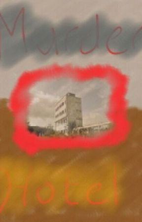 Murder Hotel by NashPrimoBesana