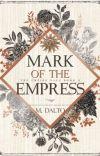 Mark of the Empress | The Empire Saga #2 (Sample) cover