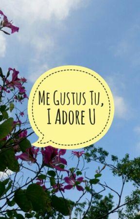 Me Gustus Tu, I Adore U! {joshuahong} by colabiscuit