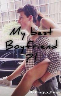 My best (Boy)friend?! #Wattys2016 cover