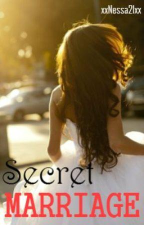 Secret Marriage by xxNessa21xx