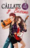 Cállate y Bésame (TQST Libro #2)© [EN LIBRERIAS] cover