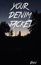 YOUR DENIM JACKET // Dinger Holfield by eightieshaim