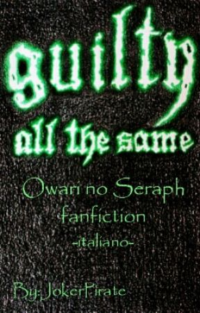 Guilty All The Same  by JokerPirate