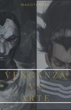 Venganza Vs Arte. by makotodesu