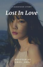 Lost In Love | BaekYeon by smol_oreo
