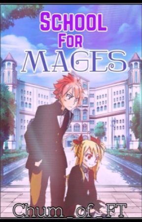 School for Mages  by Chum_of_FT