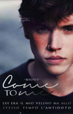 Come To Me by -shoot-