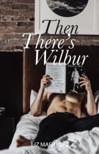 Then There's Wilbur cover