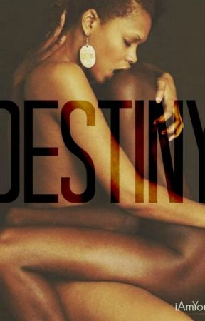 Destiny [New Story Coming Soon] by noiryoni