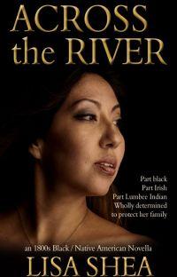 Across the River - an 1800s Black / Native American Novella cover