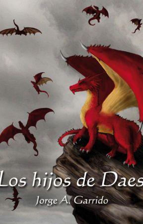 Los hijos de Daes (Saga ojos de reptil #3) by Jorge_A_Garrido