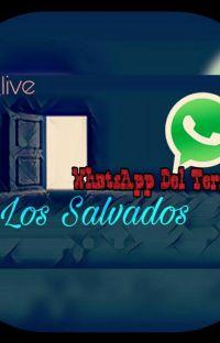 """Whatsapp Del Terror 2: """"Los Salvados"""" cover"""