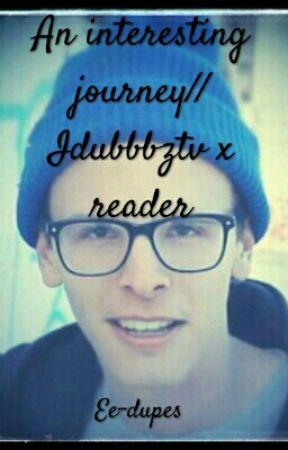 An Interesting Journey// Idubbbztv X Reader  by Decanusseverus