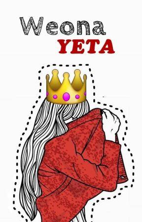 Weona yeta. by hinatadxmbass