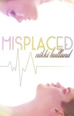 Misplaced (Completed) by NikkiHulland
