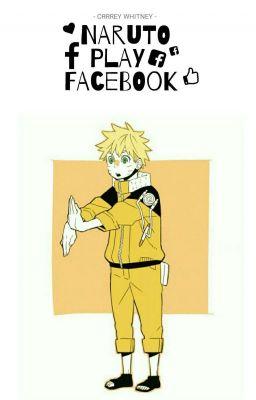 Đọc truyện [ Naruto's Harem ] Naruto Play Facebook