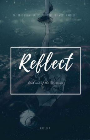 Reflect by mxsczha