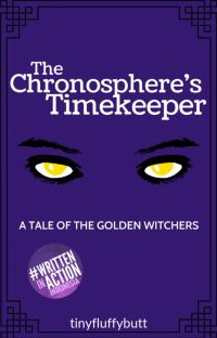 The Chronosphere's Timekeeper: A Tale of The Golden Witchers cover