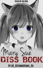 Mary Sue OC Diss Book by ohheckity