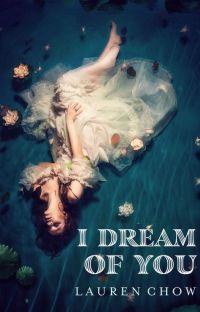 I Dream of You   ✔️ cover