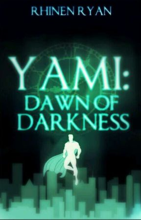Yami: Dawn Of Darkness by ForeverandMagic