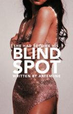Blind Spot by Artemiine
