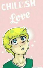 Childish Love | HUMAN! SPONGEBOB X READER | by sipjoss