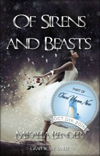 Of Sirens and Beasts (Top 10~OnceUponNow) Being Published October 11th cover