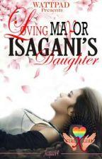 Loving Mayor Isagani's Daughter (Girl×Girl) ni CalicyAcqua14