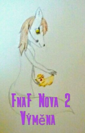 Fnaf Nova - Výměna by Weromika3