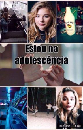 Estou na adolescência  by TatianaRibeiro1