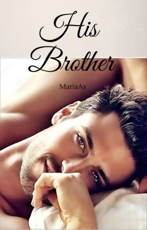 His Brother by MariaAsl