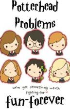 Potterhead Problems  by fun-forever