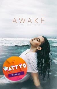 Awake   Wattys Winner! cover