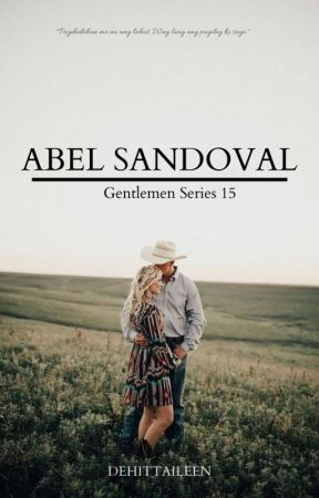 GENTLEMAN Series 15:  Abel Sandoval by Dehittaileen