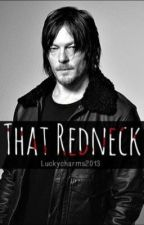 That Redneck (Daryl Dixon love story from The walking dead/TWD) by luckycharms2013