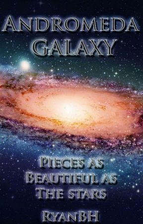 The Andromeda Galaxy by GalaxiesPoetry
