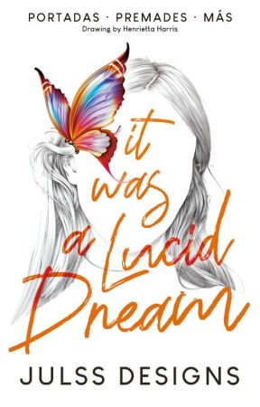 It was a Lucid DREAM · Julss Designs by JulssDesigns