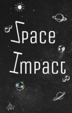 space impact (book 1) by Space_Impact