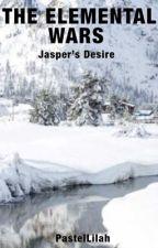 The Elemental Wars: Jasper's Desire by PastelLilah