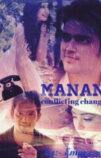 Manan : Conflicting Changes by Beyond_Moon
