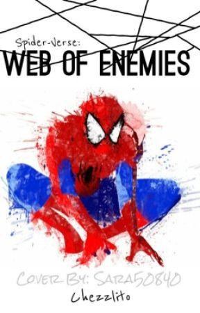 Spider-Verse: Web of Enemies by cheeseburgers3000