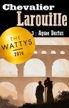 Chevalier Larouille 3: Aquae Ductus cover
